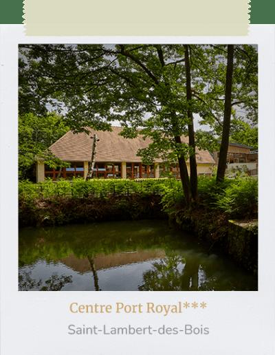 Centre Port Royal_Saint-Lambert-des-Bois